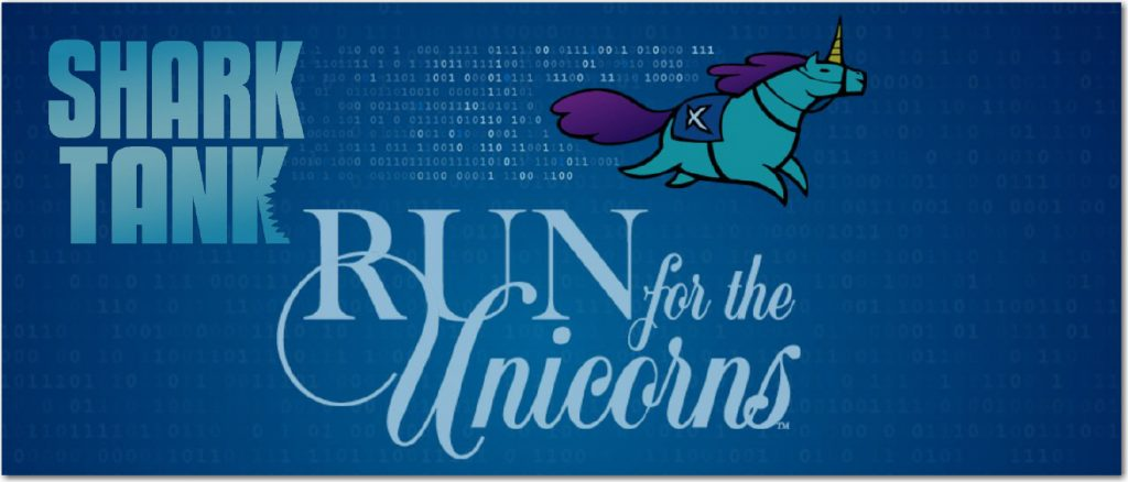 Shark Tank & Run for the Unicorns